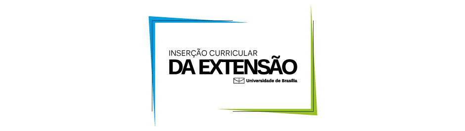 Curricularização da Extensão na UnB